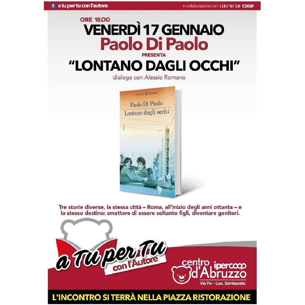 A Tu Per Tu Con Paolo Di Paolo al Centro Commerciale Centro d'Abruzzo a San Giovanni Teatino (Ch) locandina