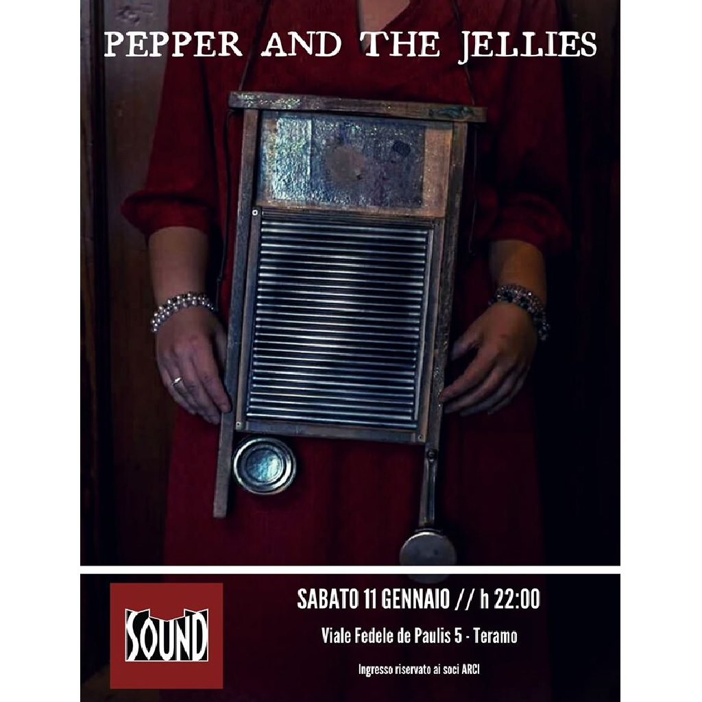 Fazenda #110 Pepper and The Jellies live al Sound a Teramo locandina