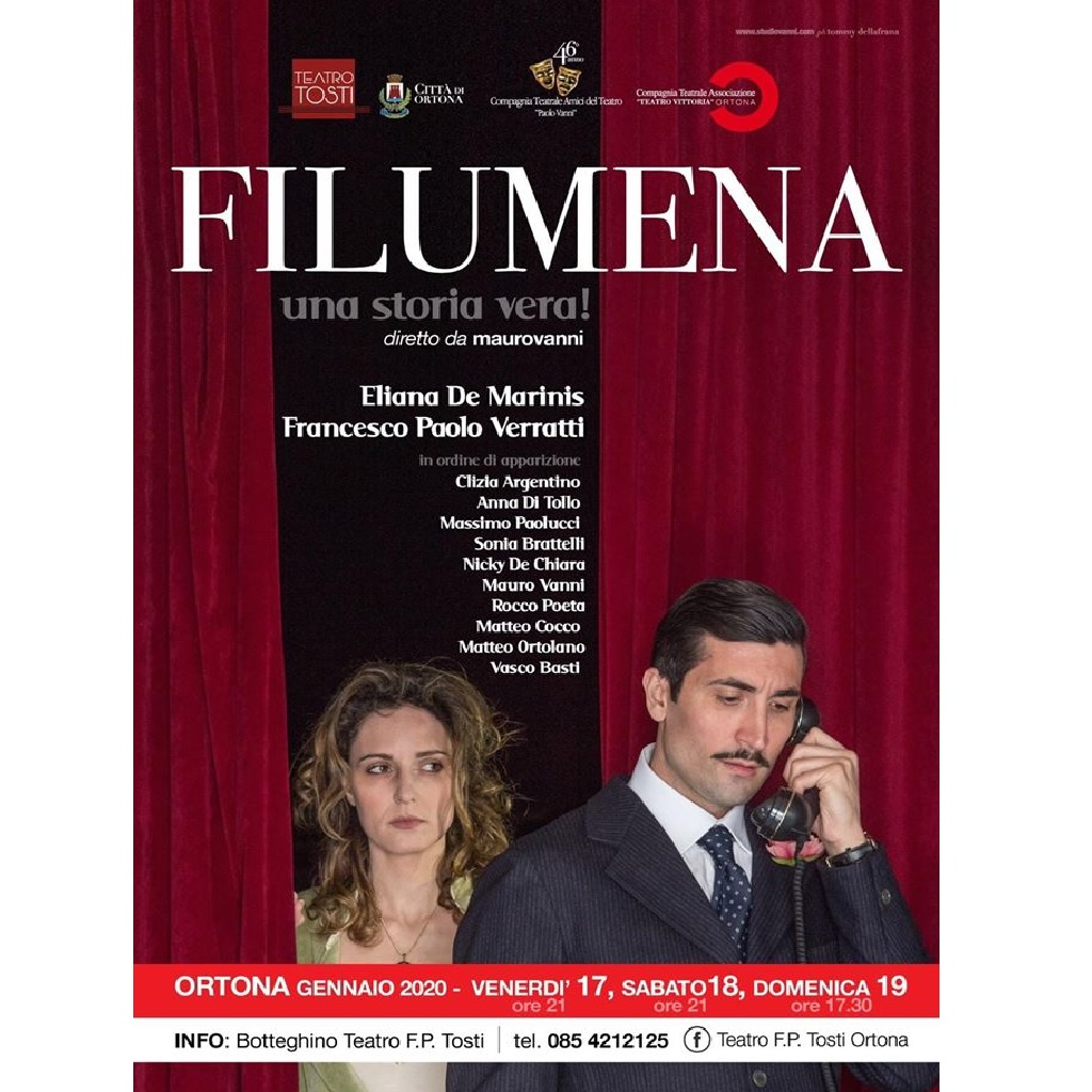 Filumena. Una storia Vera! Diretto da Mauro Vanni al Teatro F.Paolo Tosti a Ortona locandina