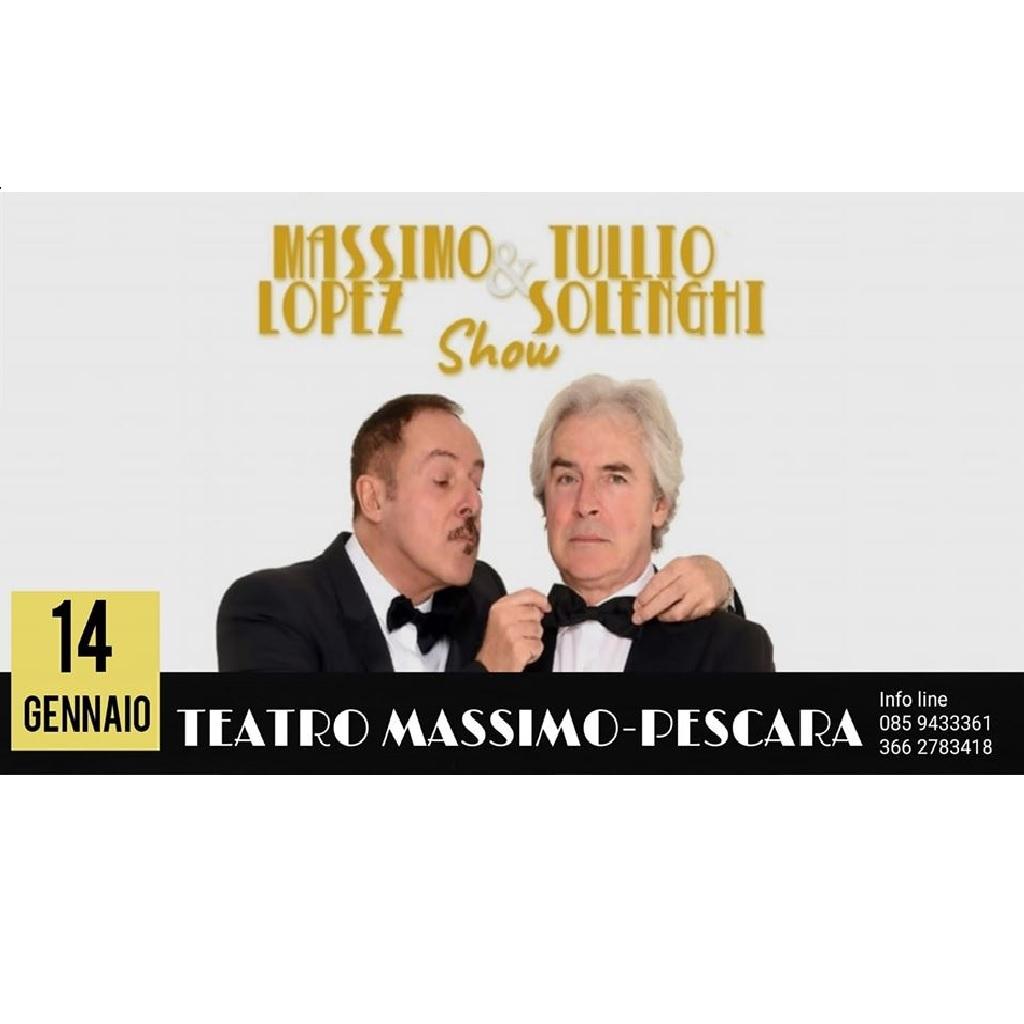 Lopez & Solenghi show al Teatro Massimo a Pescara locandina