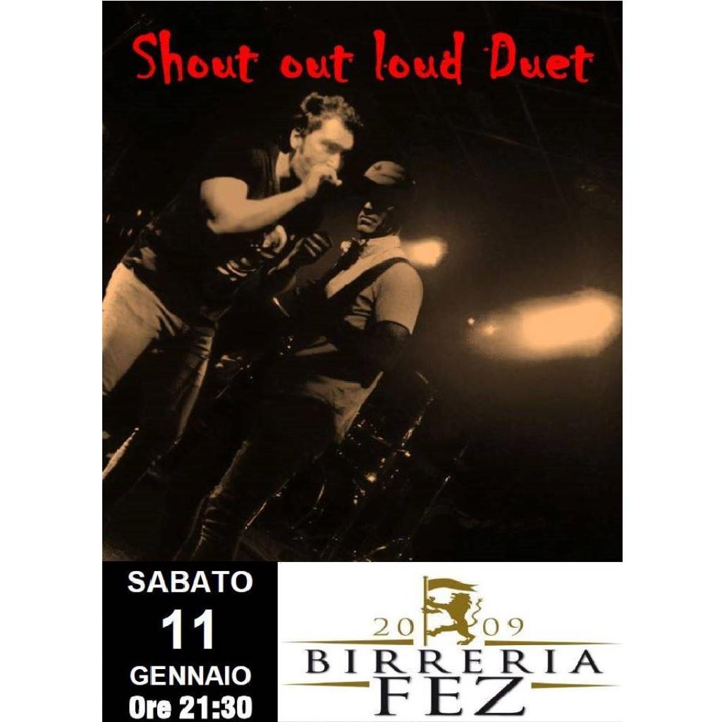 Shout Out Loud Duet alla Birreria Fez a Guardiagrele (Ch) locandina