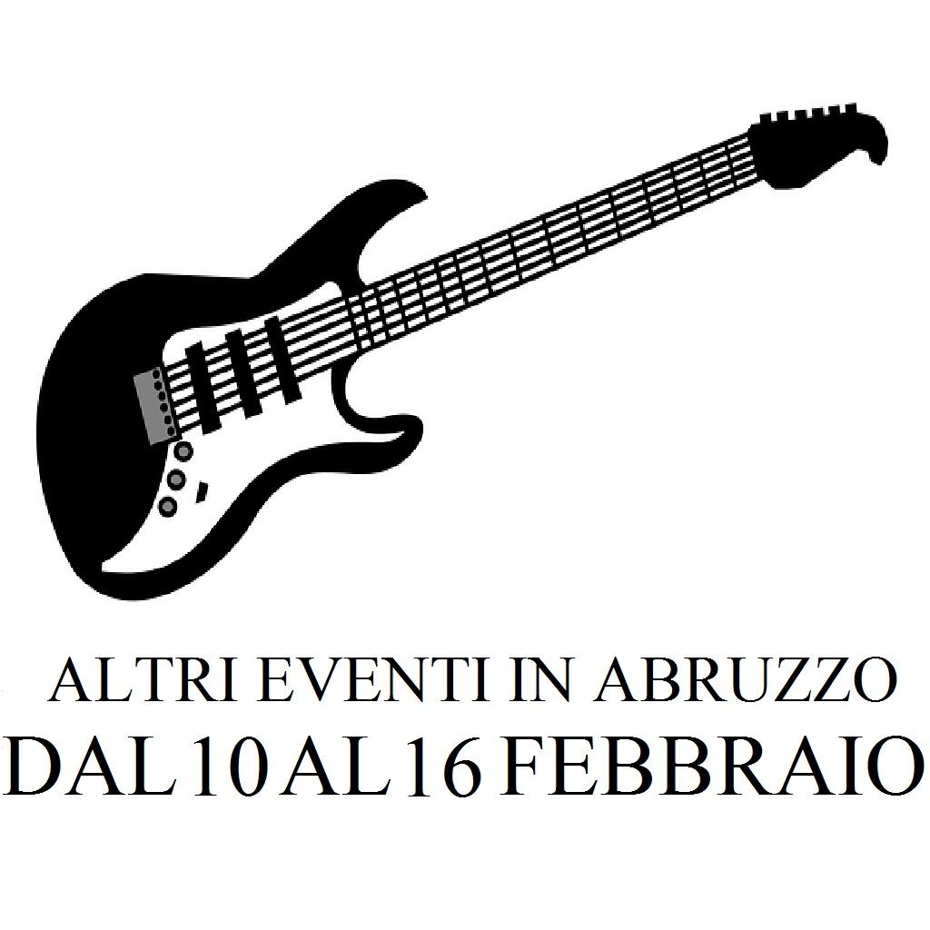 Altri eventi in Abruzzo dal 10 al 16 febbraio 2020 foto