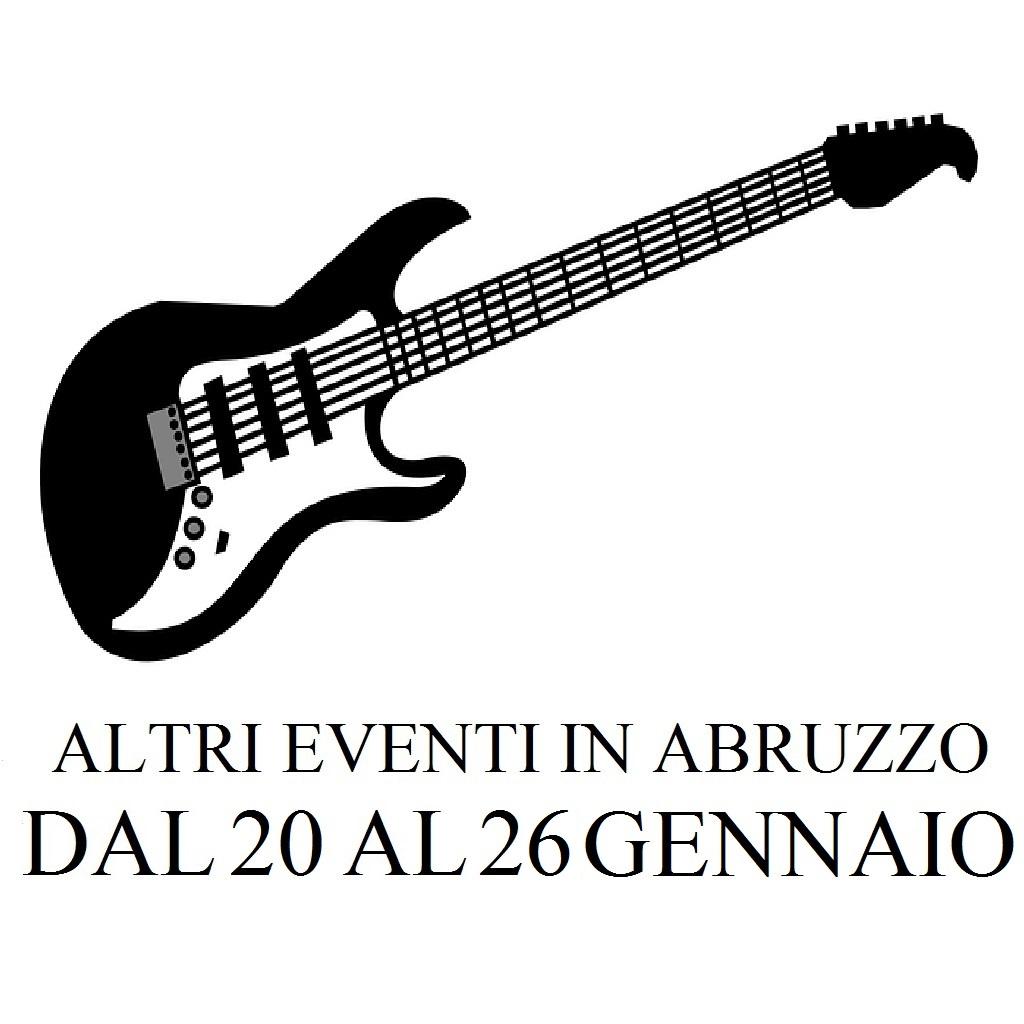 Altri eventi in Abruzzo dal 20 al 26 gennaio 2020