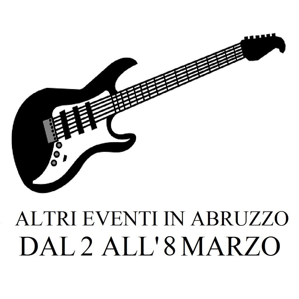 Altri eventi in Abruzzo dal 2 all'8marzo 2020 foto