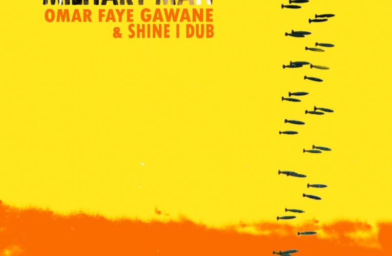 Military Man secondo singolo di Omar Faye Gawane & Shine I Dub