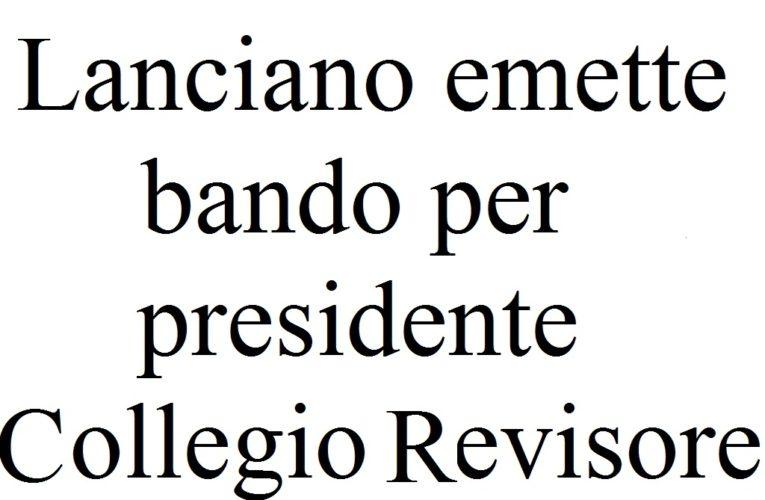 Il Comune di Lanciano emette bando per Presidente Collegio Revisore Conti