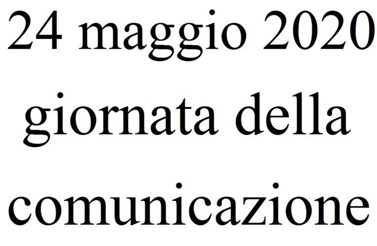 24 maggio 2020 giornata della comunicazione