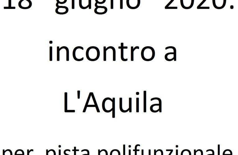 18 giugno 2020 incontro a L'Aquila per pista polifunzionale