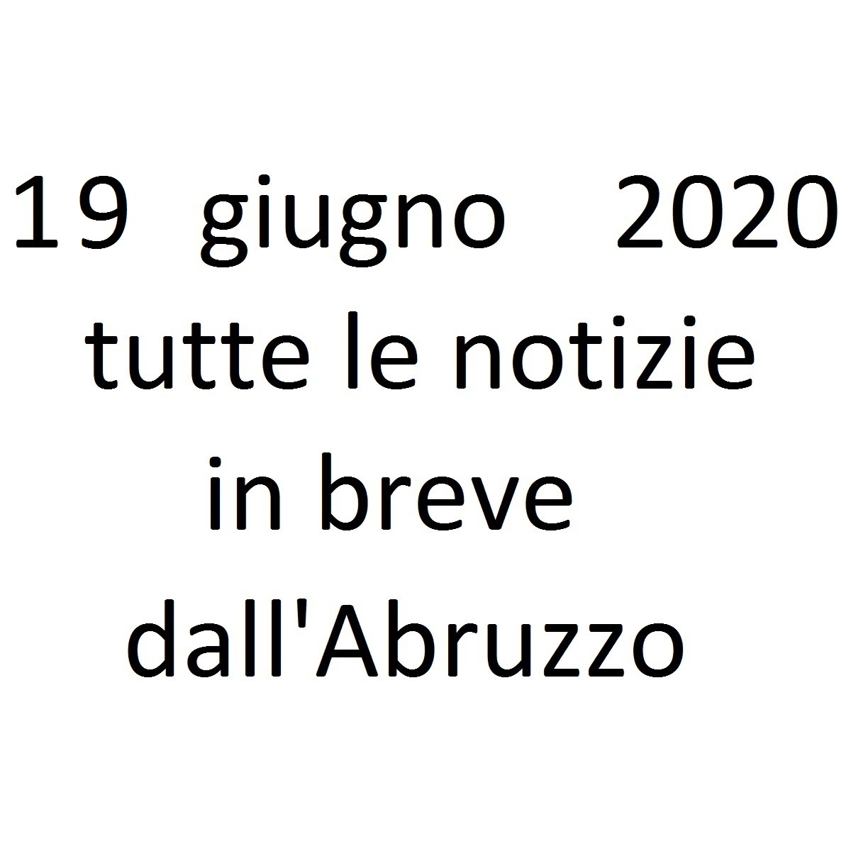 19 giugno 2020 notizie in breve foto