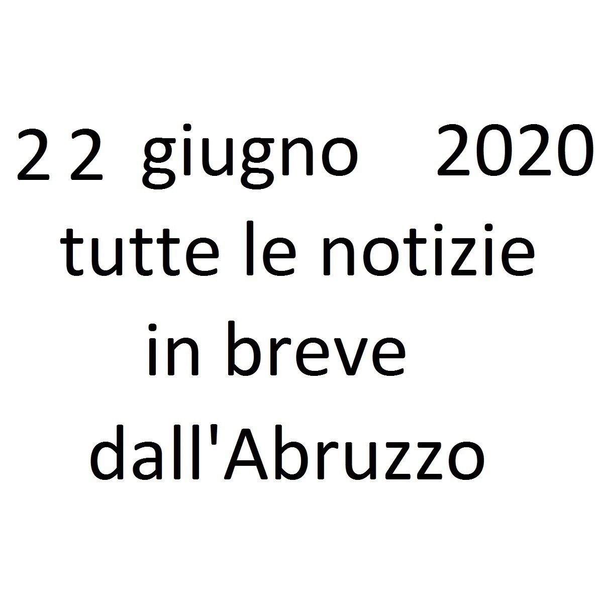 22 giugno 2020 notizie in breve foto