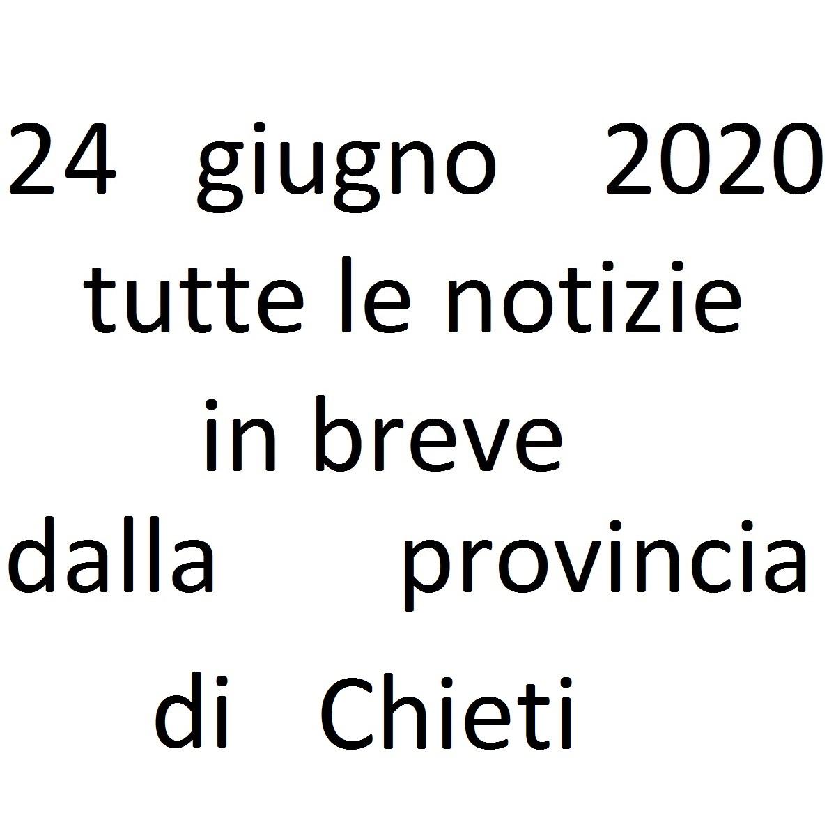 24 giugno 2020 notizie in breve dalla Provincia di Chieti foto