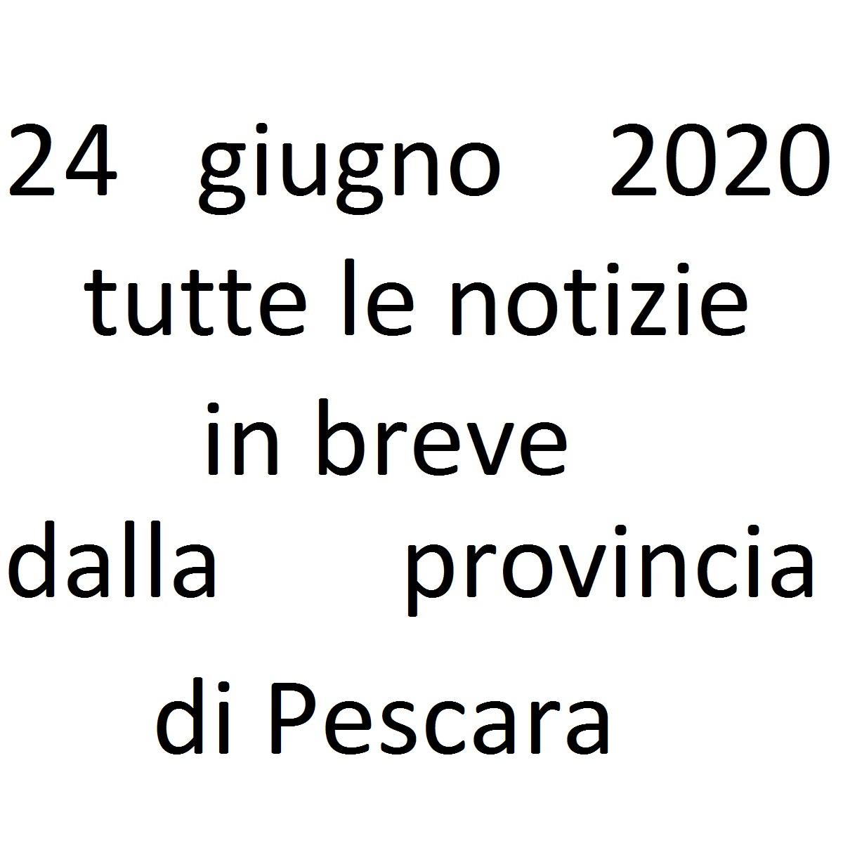 24 giugno 2020 notizie in breve dalla Provincia di Pescara foto