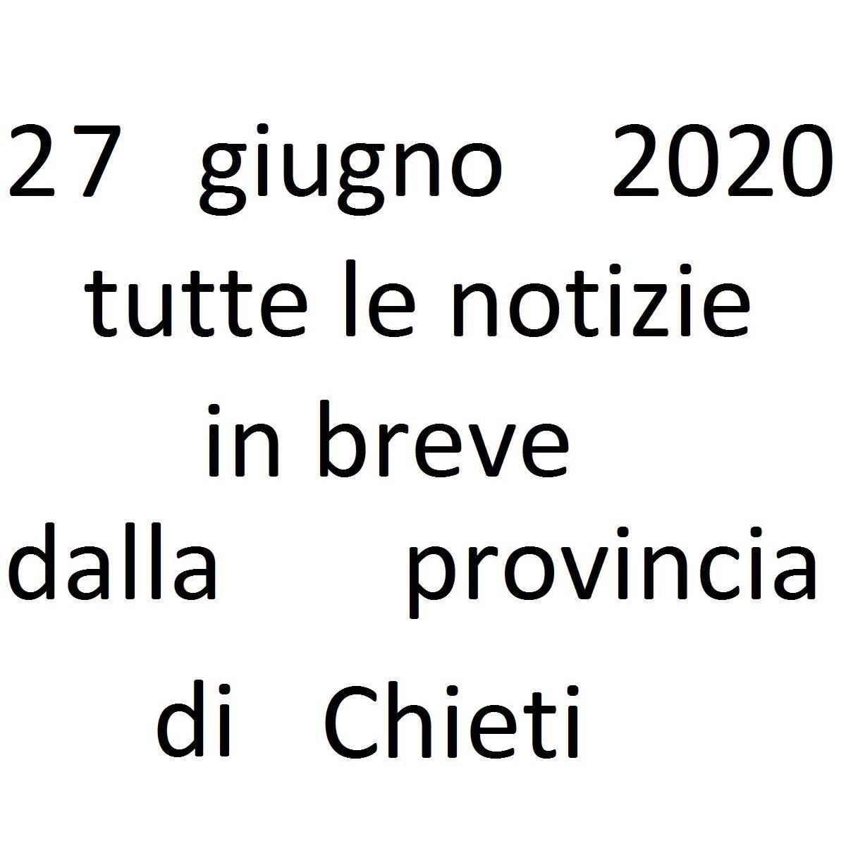 27 giugno 2020 notizie in breve dalla Provincia di Chieti foto