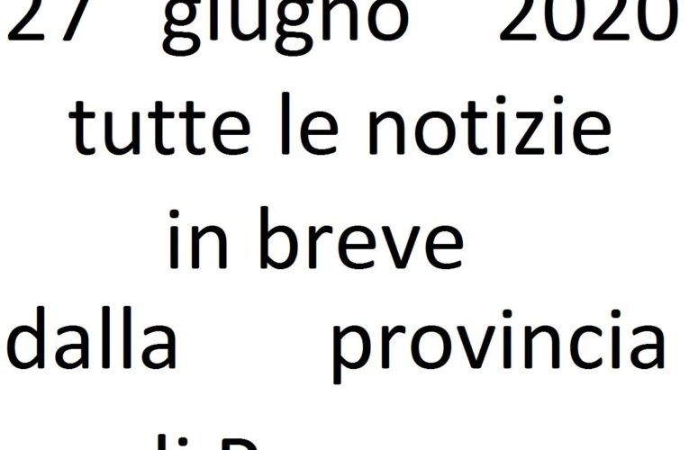 27 giugno 2020 notizie in breve Pescara