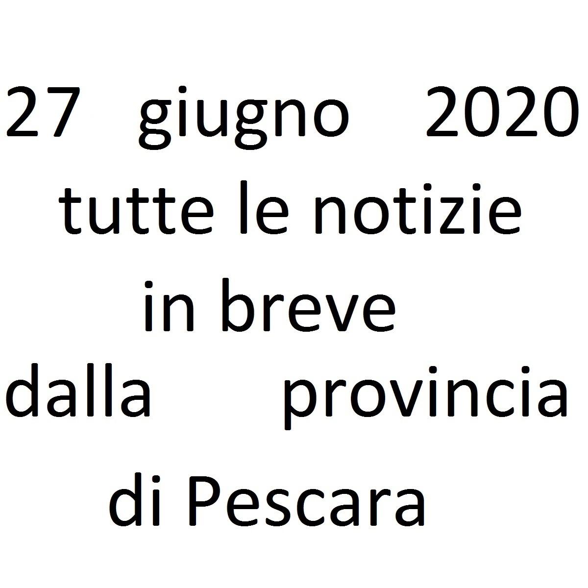 27 giugno 2020 notizie in breve dalla Provincia di Pescara foto