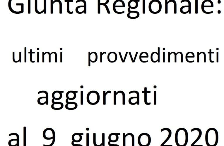 Giunta Regionale: ultimi provvedimenti al 9 giugno 2020