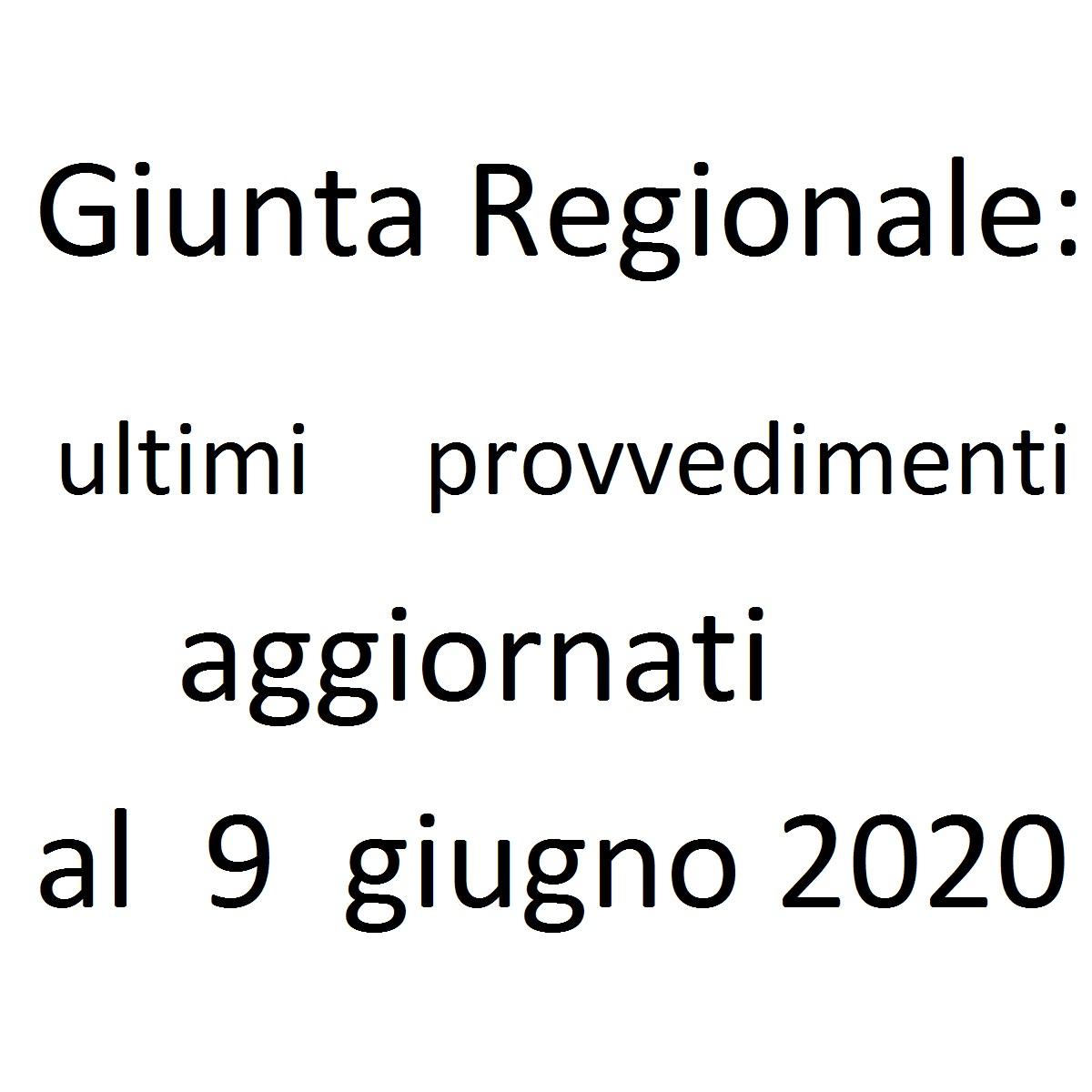 Giunta Regionale ultimi provvedimenti al 9 giugno 2020 foto