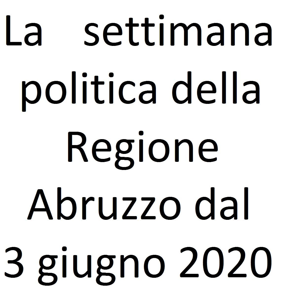 La settimana politica della Regione Abruzzo dal 3 giugno 2020 foto