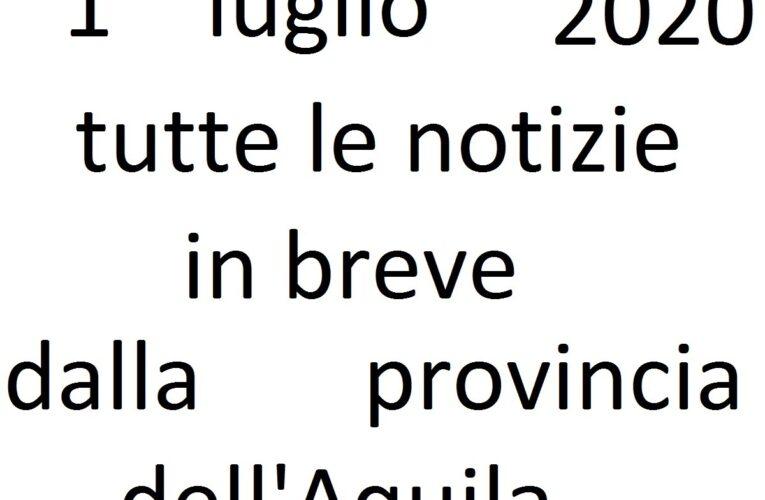 1 luglio 2020 notizie in breve L'Aquila