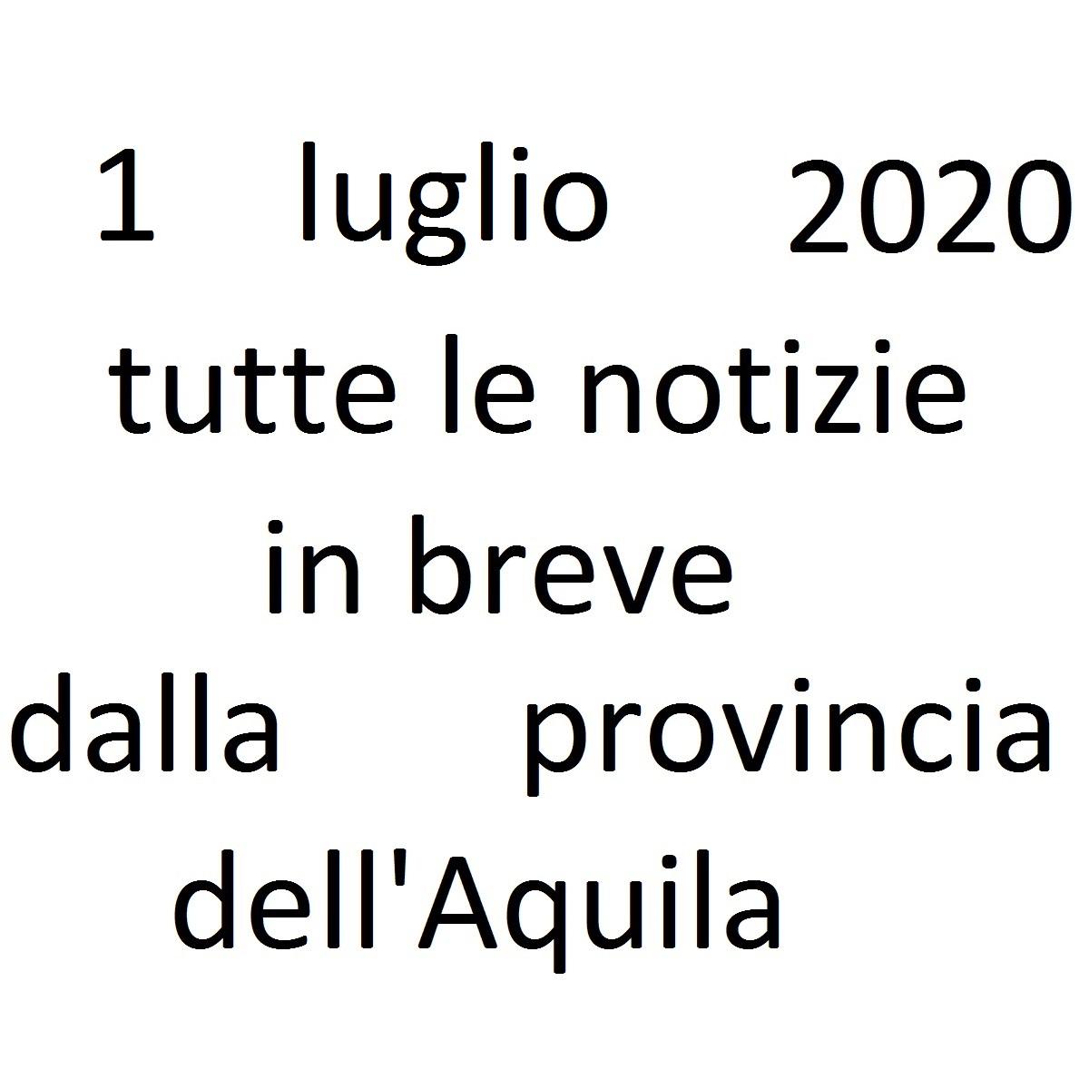 1 luglio 2020 notizie in breve dalla Provincia dell'Aquila foto