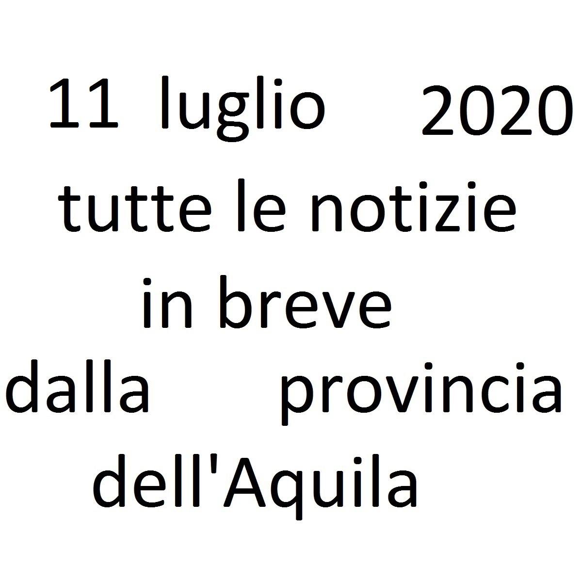 11 luglio 2020 notizie in breve dalla Provincia dell'Aquila foto