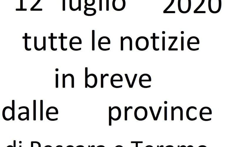12 luglio 2020 notizie in breve Pescara e Teramo