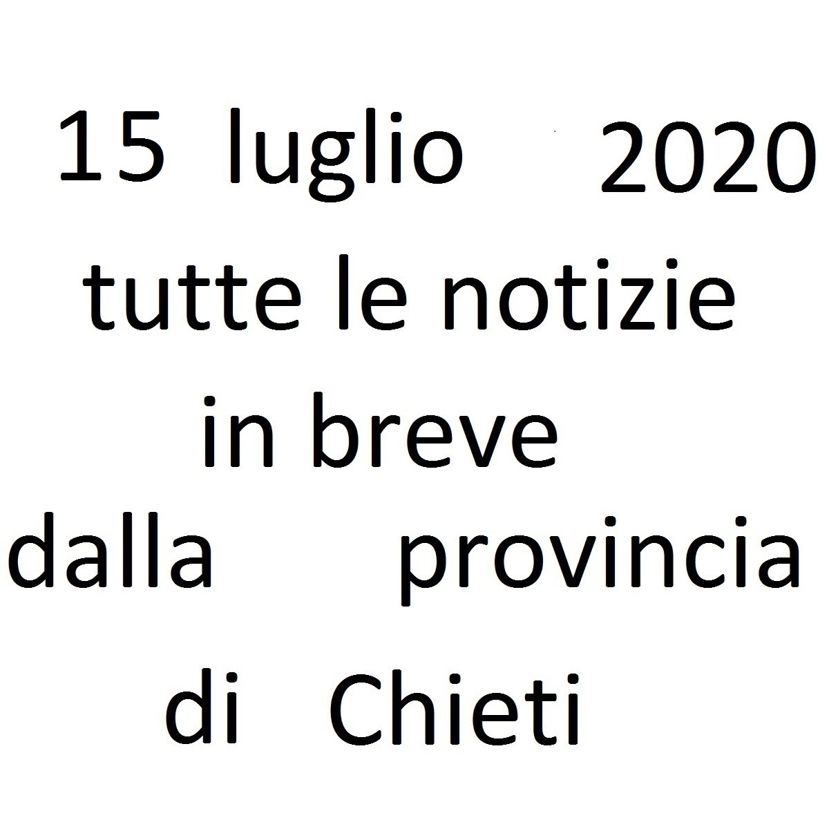 15 luglio 2020 notizie in breve dalla Provincia di Chieti foto