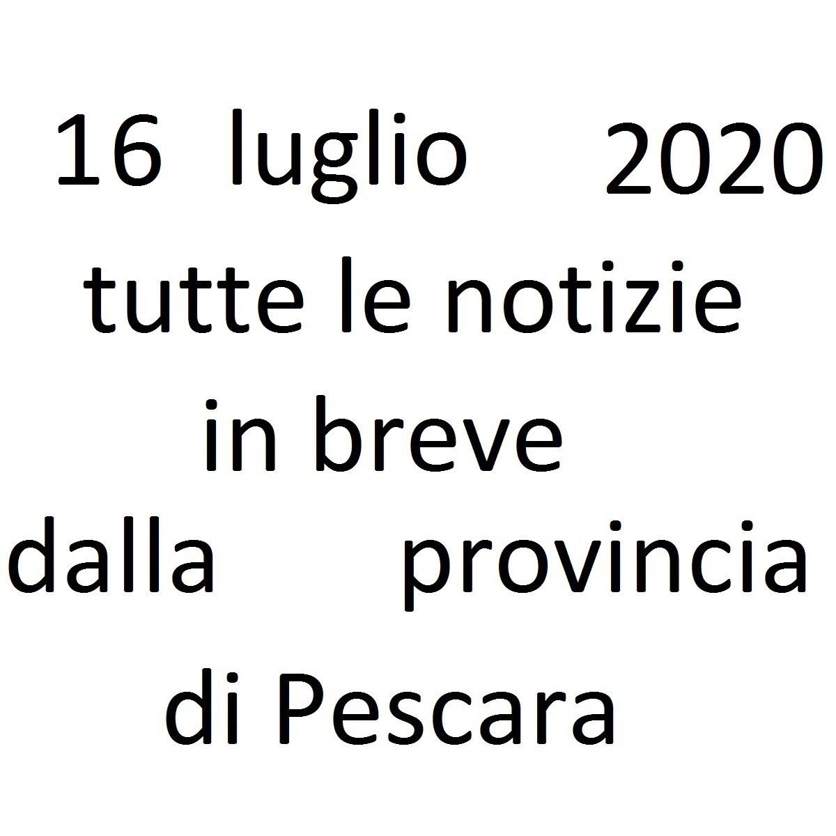 16 luglio 2020 notizie in breve dalla Provincia di Pescara foto