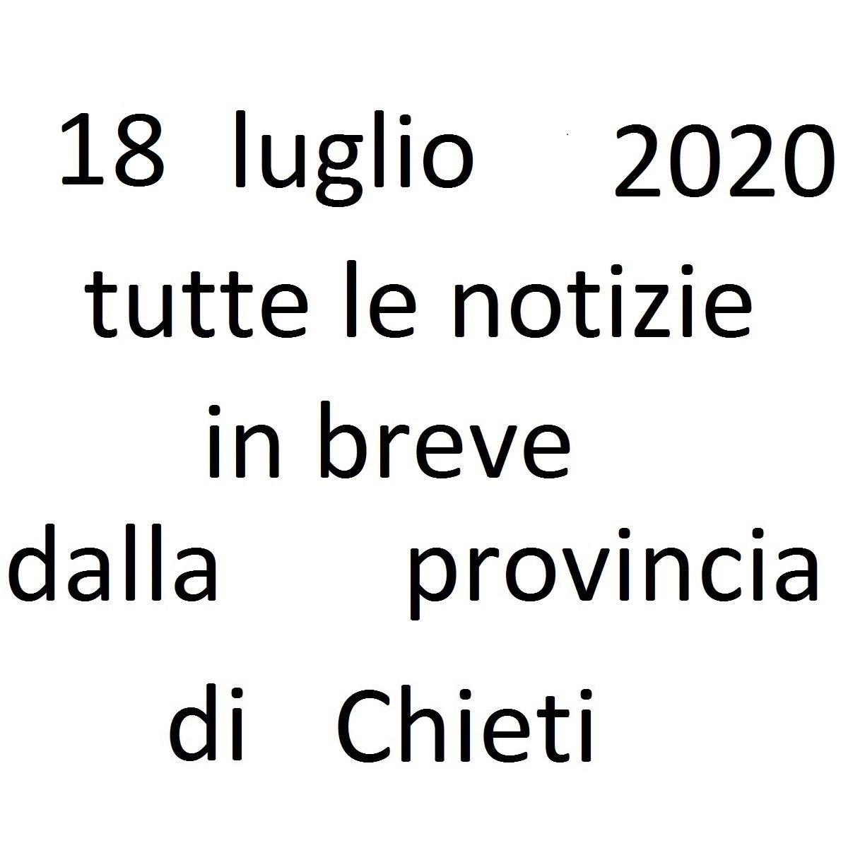 18 luglio 2020 notizie in breve dalla Provincia di Chieti foto