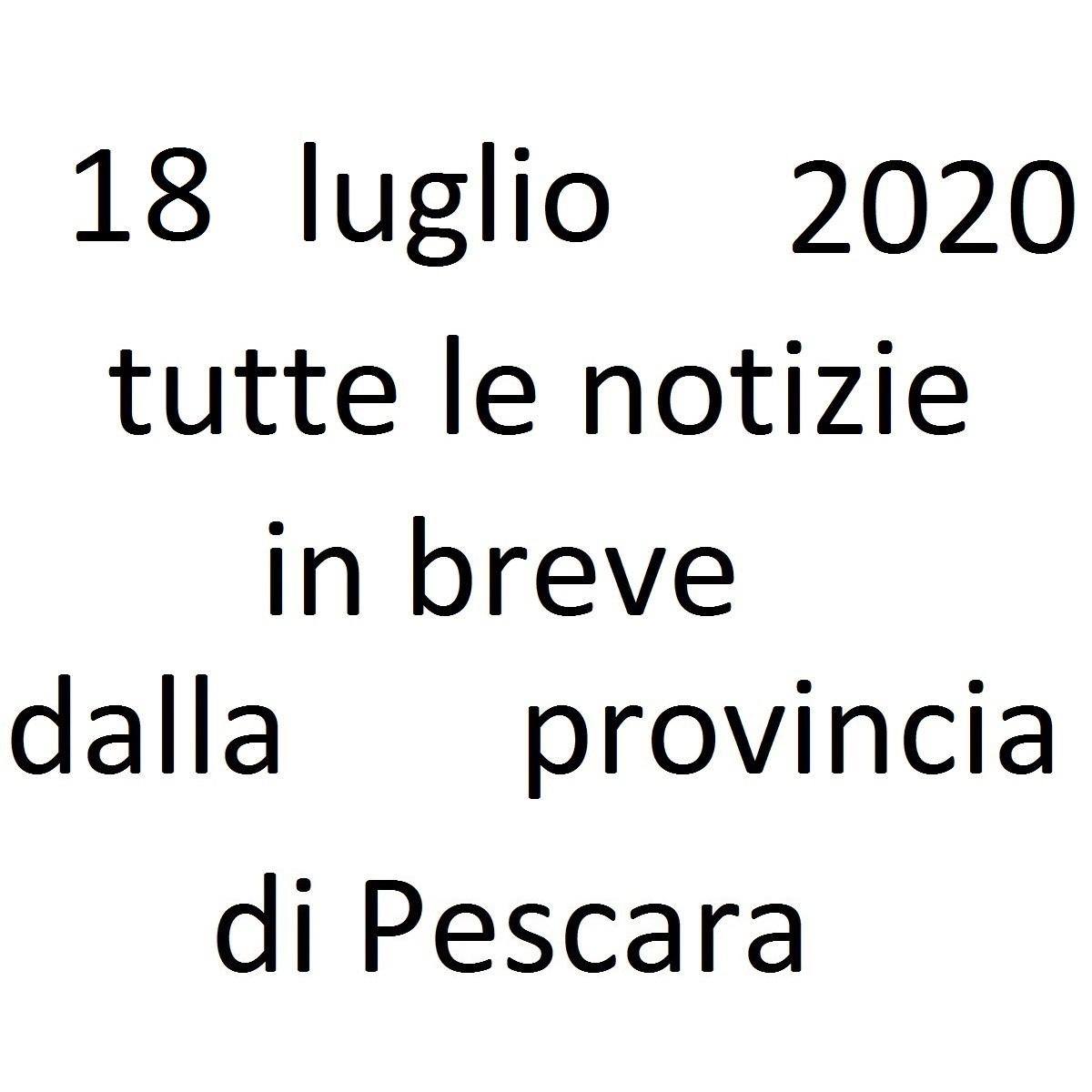 18 luglio 2020 notizie in breve dalla Provincia di Pescara foto