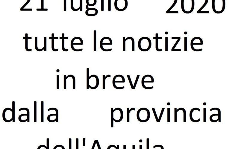 21 luglio 2020 notizie in breve L'Aquila