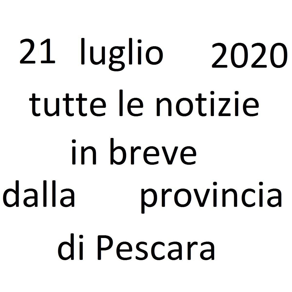 21 luglio 2020 notizie in breve dalla Provincia di Pescara foto