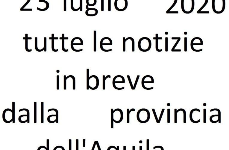 23 luglio 2020 notizie in breve L'Aquila