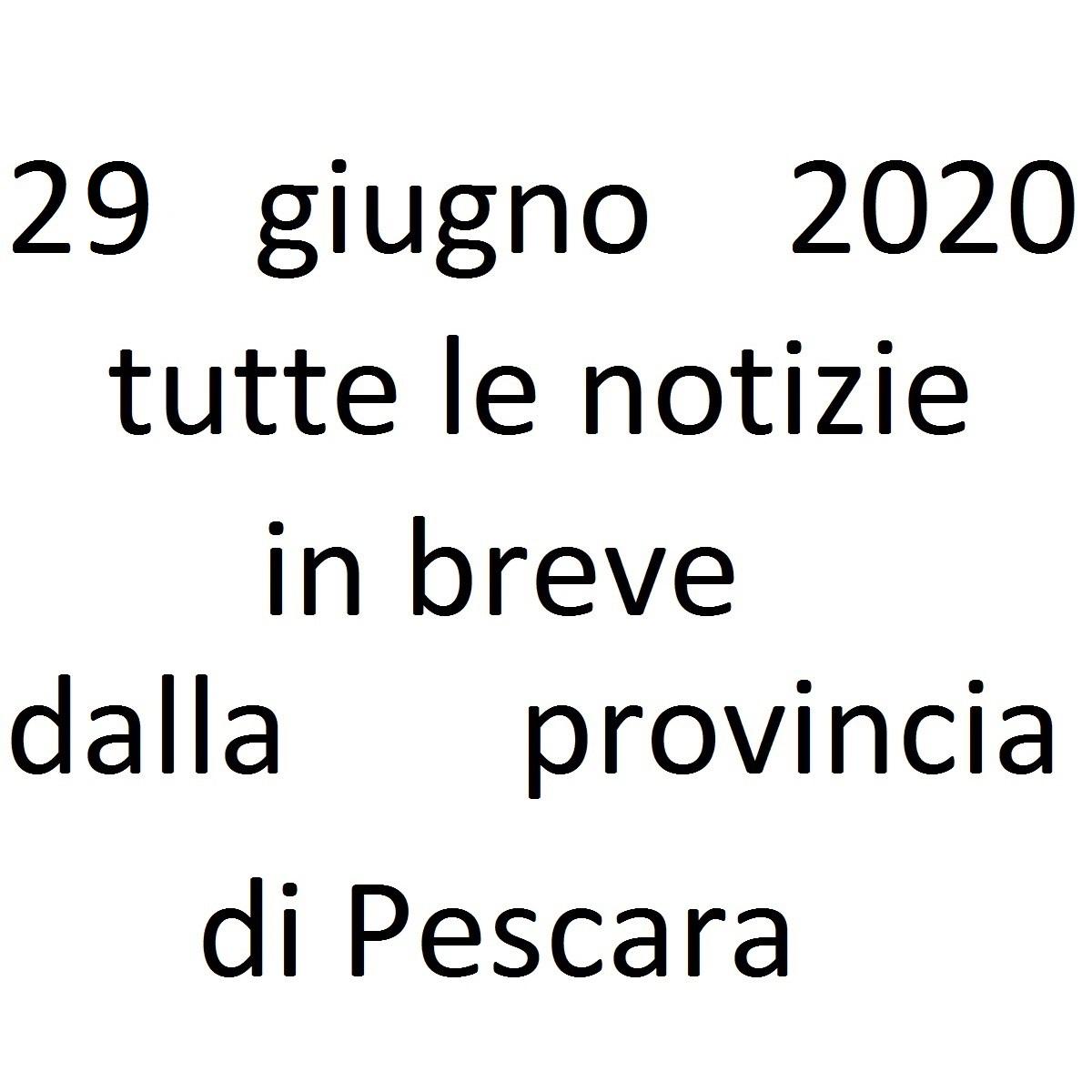 29 giugno 2020 notizie in breve dalla Provincia di Pescara foto
