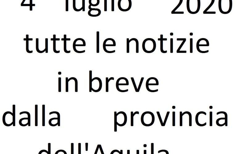 4 luglio 2020 notizie in breve L'Aquila