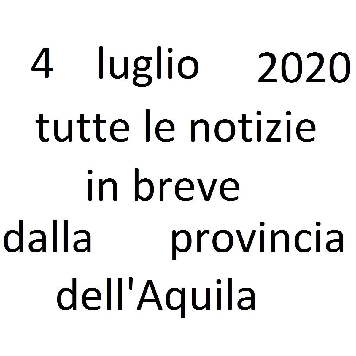 4 luglio 2020 notizie in breve dalla Provincia dell'Aquila foto