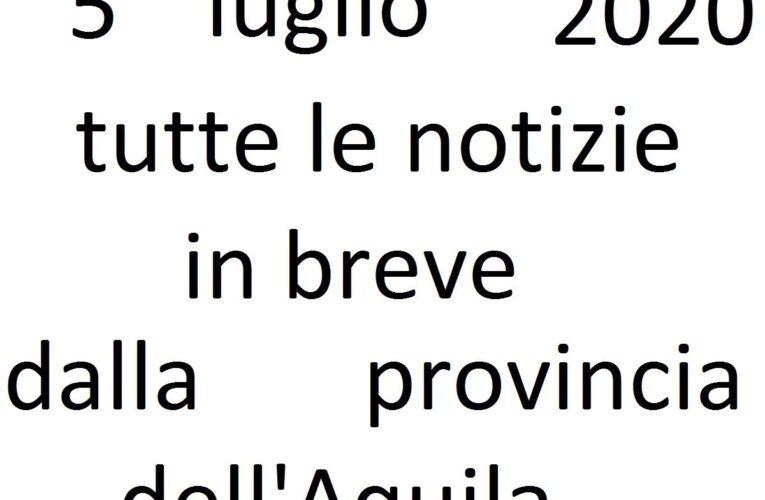 5 luglio 2020 notizie in breve L'Aquila