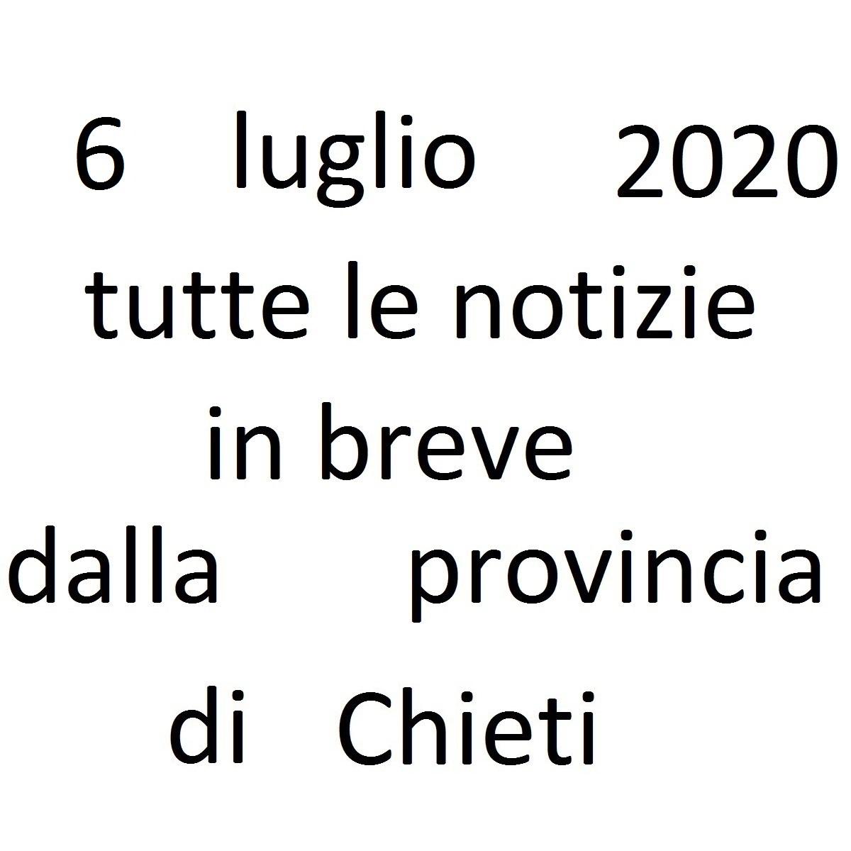 6 luglio 2020 notizie in breve dalla Provincia di Chieti foto