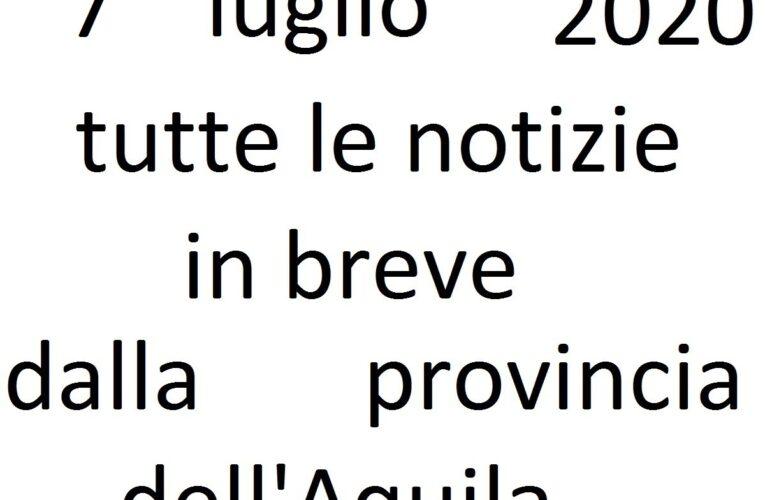 7 luglio 2020 notizie in breve L'Aquila