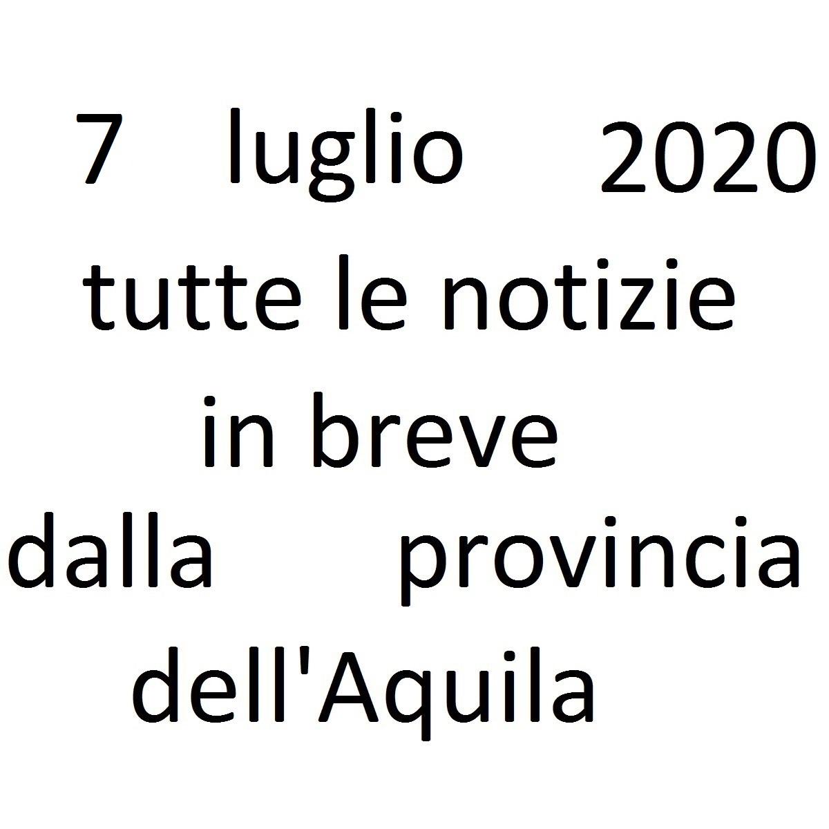 7 luglio 2020 notizie in breve dalla Provincia dell'Aquila foto