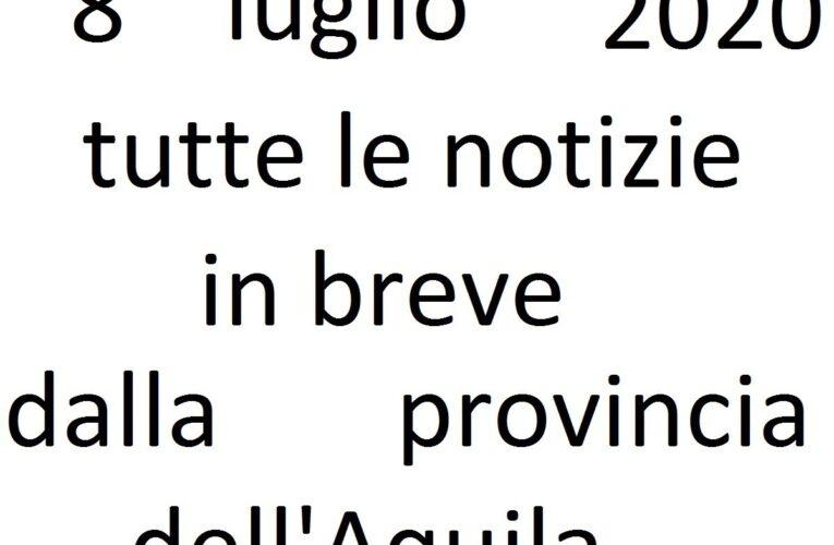 8 luglio 2020 notizie in breve L'Aquila