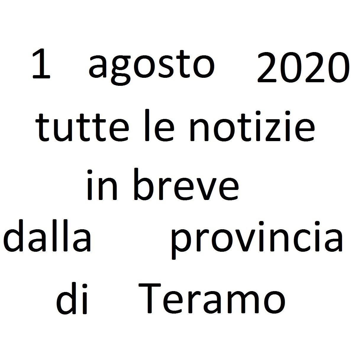 1 agosto 2020 notizie in breve dalla Provincia di Teramo