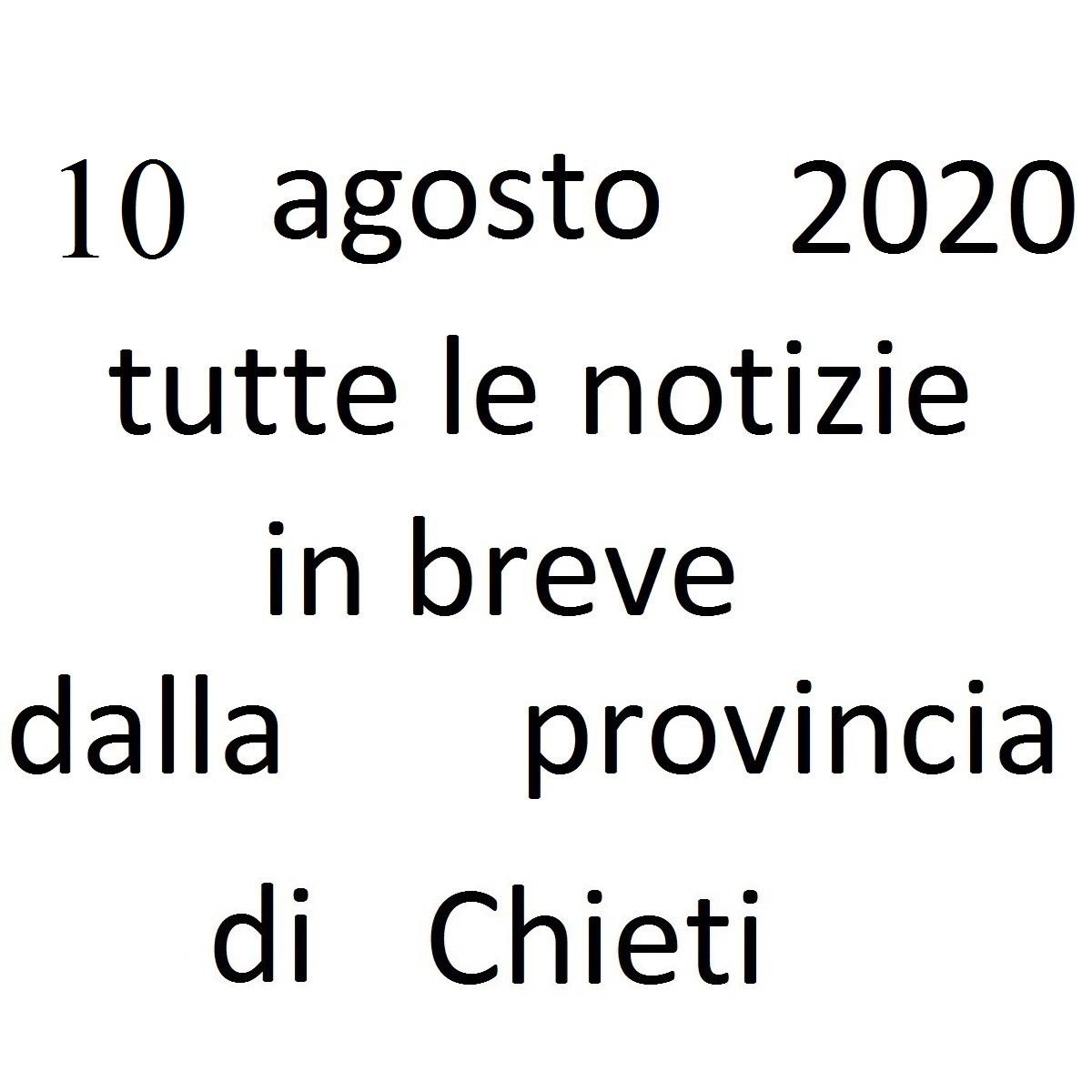 10 agosto 2020 notizie in breve dalla Provincia di Chieti foto