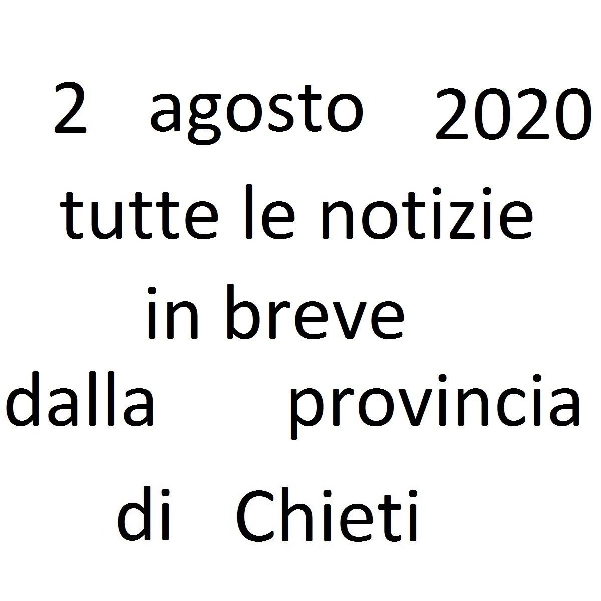 2 agosto 2020 notizie in breve dalla Provincia di Chieti foto