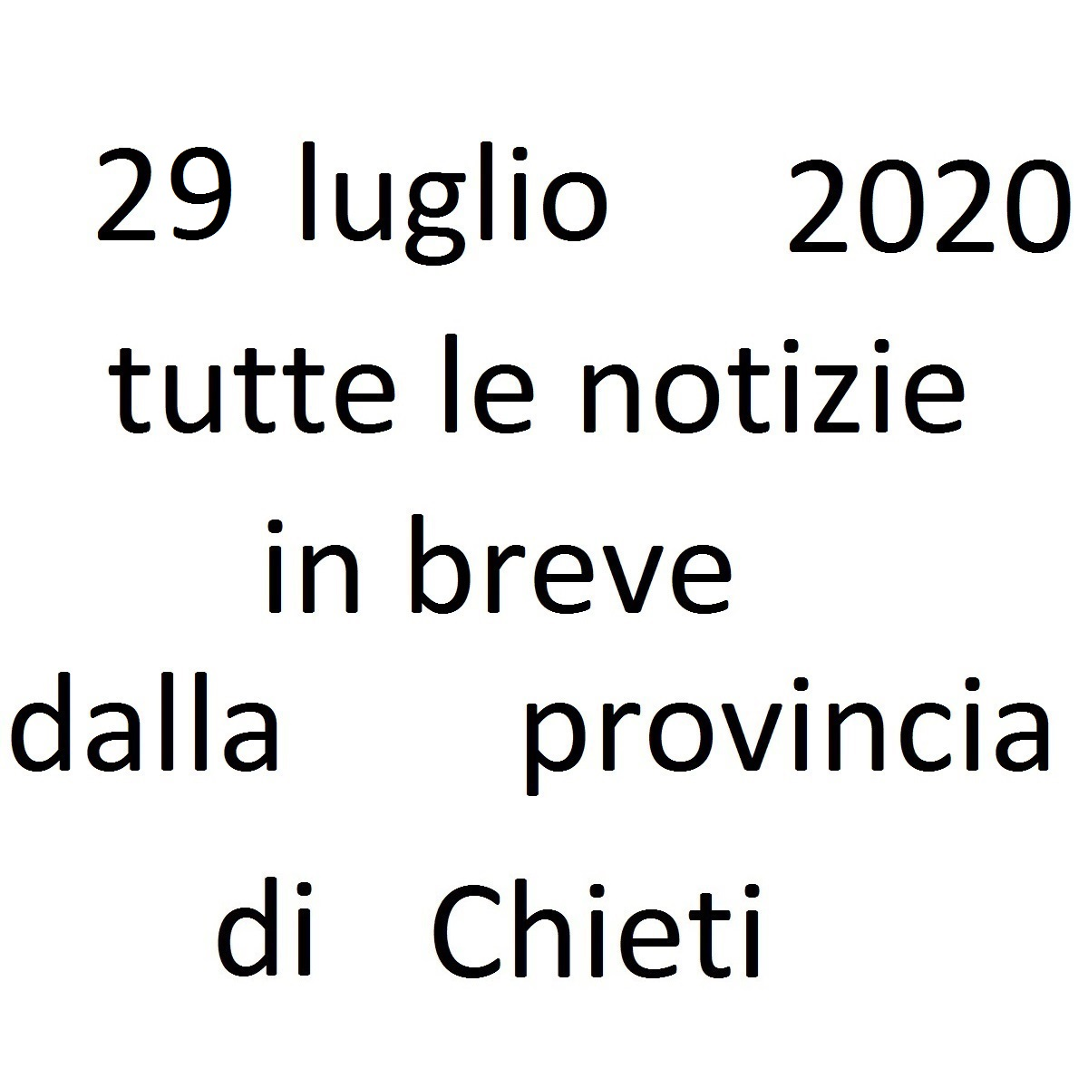 29 luglio 2020 notizie in breve dalla Provincia di Chieti foto