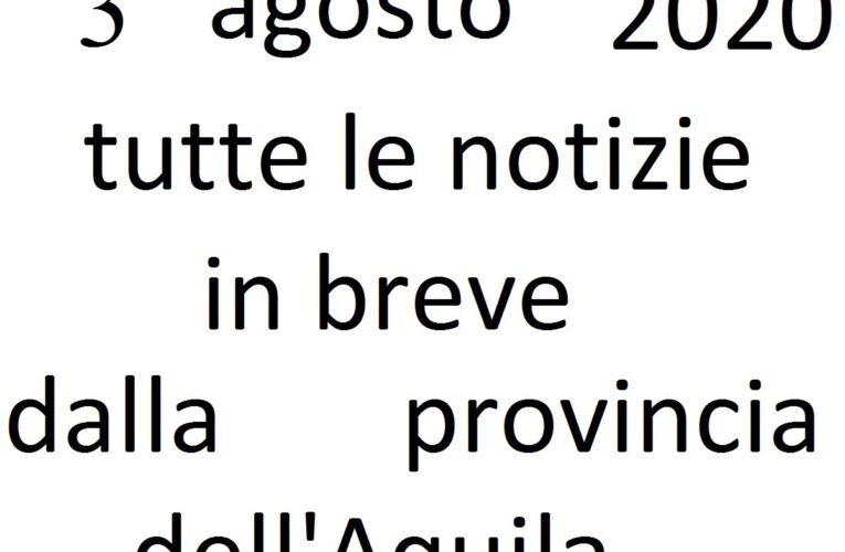 3 agosto 2020 notizie in breve L'Aquila