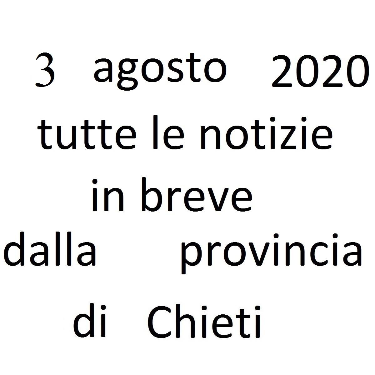 3 agosto 2020 notizie in breve dalla Provincia di Chieti foto