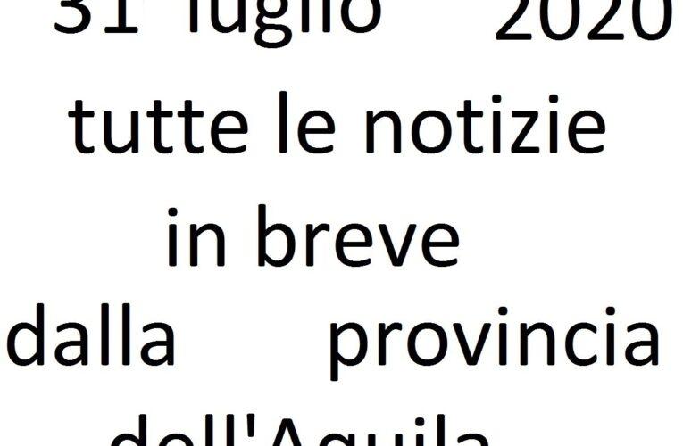 31 luglio 2020 notizie in breve L'Aquila