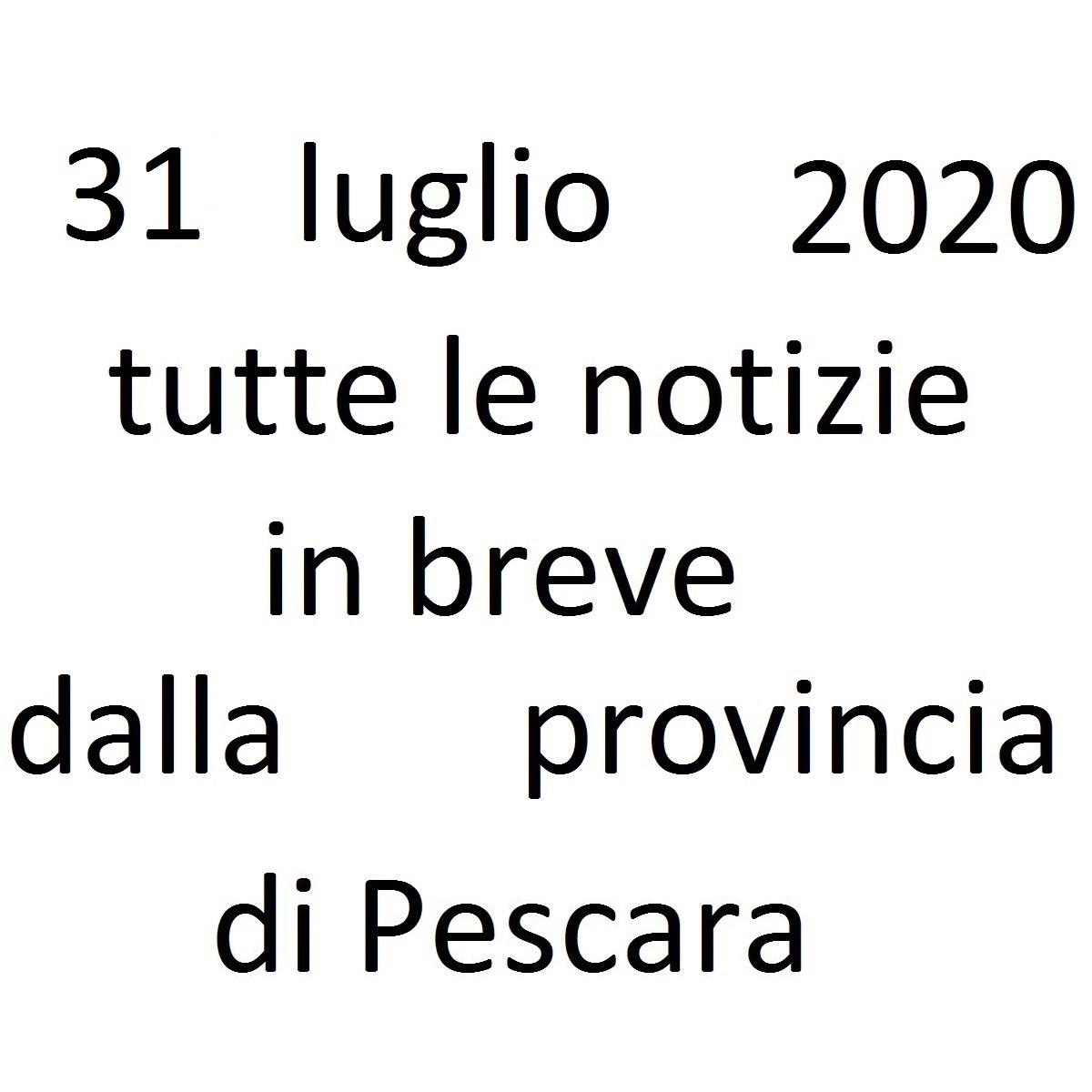 31 luglio 2020 notizie in breve dalla Provincia di Pescara foto