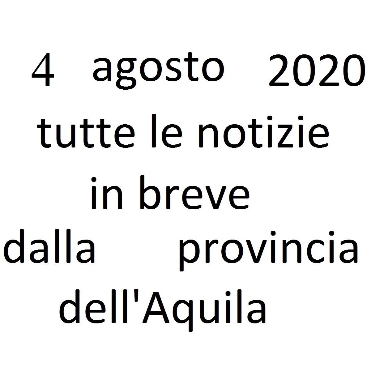 4 agosto 2020 notizie in breve dalla Provincia dell'Aquila foto